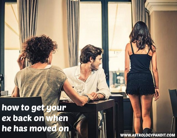 how to get your ex back when he has moved on