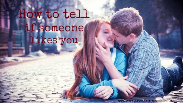 How to tell if someone likes you