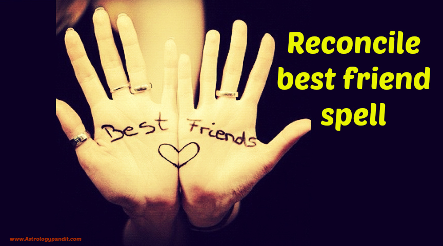 Reconcile best friend spell