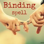 binding spell spell get a psychic help you in binding spell