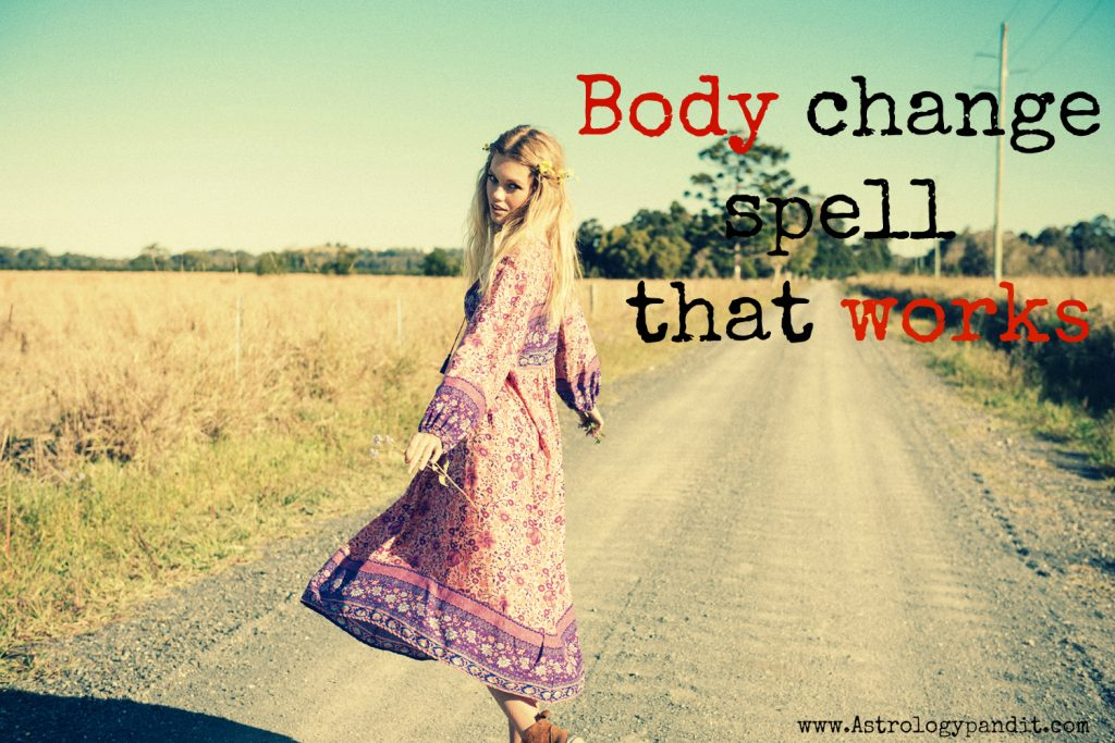 body change spell that works get a psychic help you in broken arrow spell
