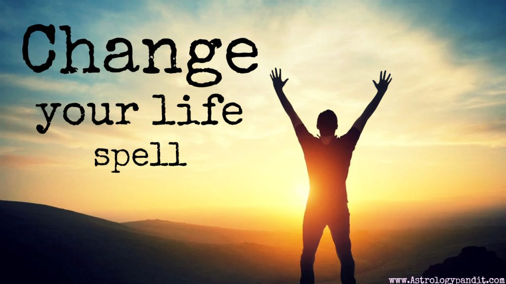 change your life spell
