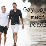 Gay psychic medium reading get a psychic help you in Gay psychic.