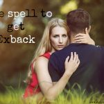 love spells to get ex back get a psychic help you in love spells