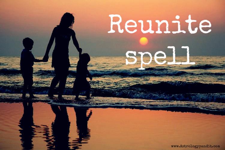 reunite spell