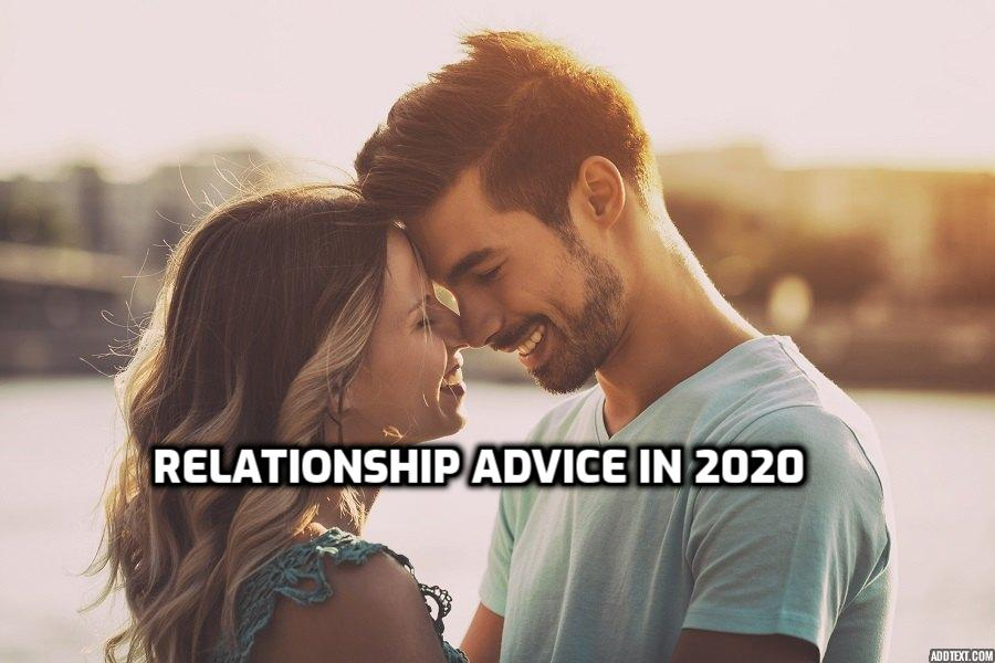 relationship advice in 2020